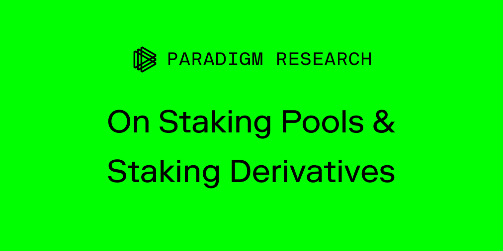 Staking Pools & Staking Derivatives
