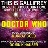 This is Gallifrey: Our Childhood, Our Home (From the original TV Series Scores for Doctor Who) (Single Tribute)