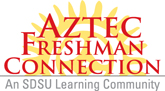 aztec freshmen connection - an SDSU Learning Community