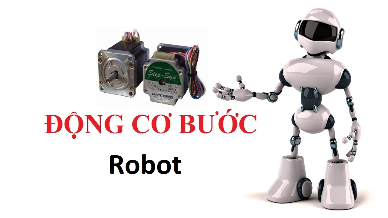 Động cơ bước điều khiển robot