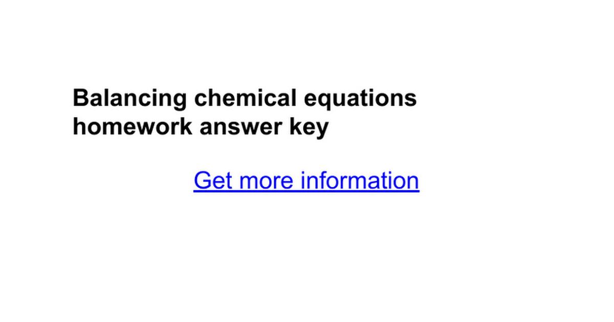 Balancing Chemical Equations Homework Answer Key Google Docs
