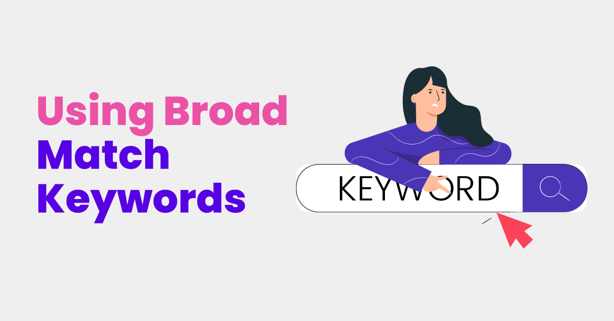 Broad match keywords