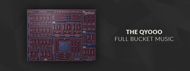 the qyooo by Full Bucket Music (VST Plugin)