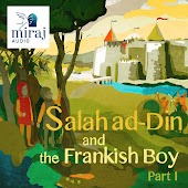 Salah Ad-Din and the Frankish Boy, Pt. 1