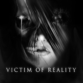 Victim of Reality