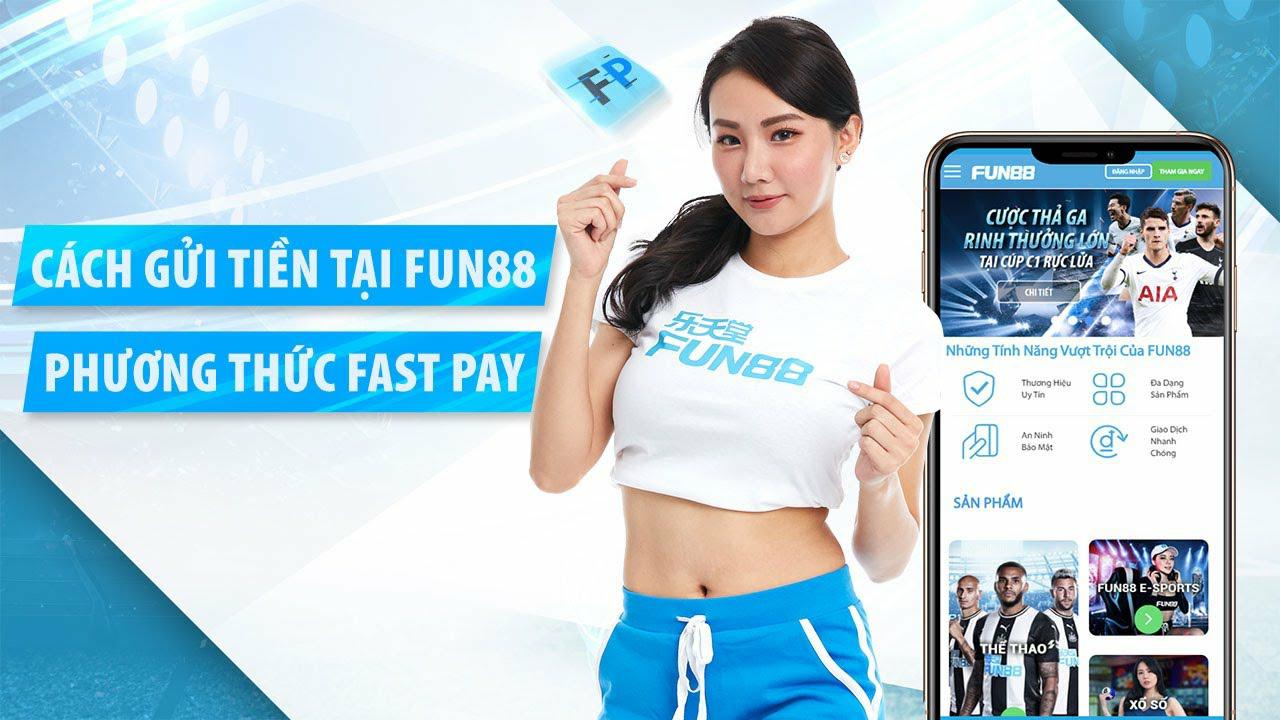 FUN88 OFFICIAL] Cách Gửi Tiền Vào Fun88 Phương Thức Fastpay! CHỈ 1 BƯỚC  #guitienfun88 #howto #fun88 - YouTube