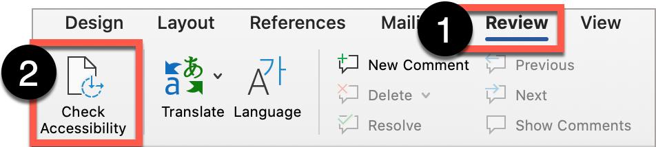 In Microsoft Word, select Review from the top ribbon, then the Check Accessibility button.