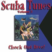 Scuba Tunes Vol. 2/Check Out Dive!