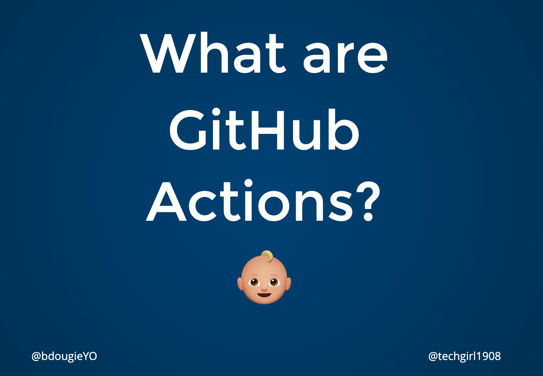 Help me jump into GitHub Actions