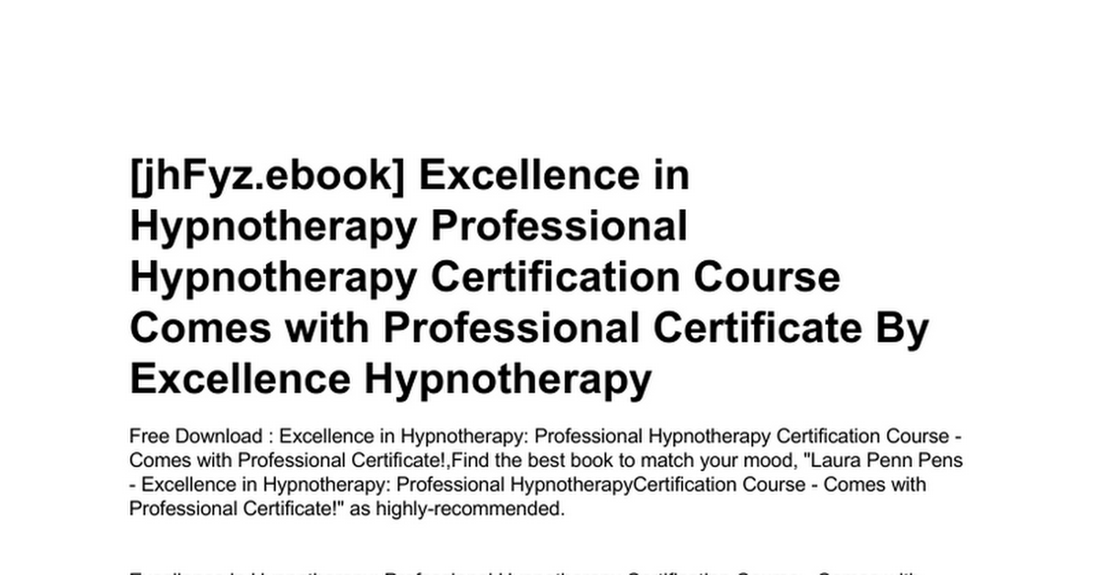 Excellence In Hypnotherapy Professional Hypnotherapy Certification