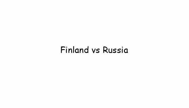Finland vs Russia
