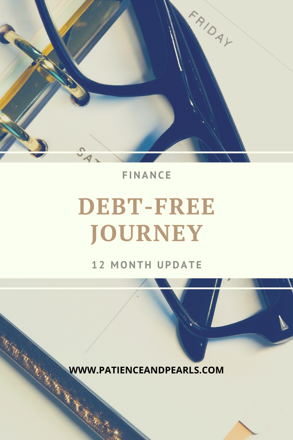 Patience & Pearls - 12 Month Debt-Free Journey