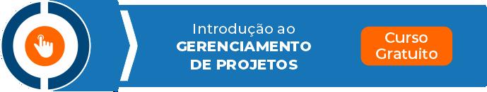 Faça agora o curso de introdução ao gerenciamento de projetos