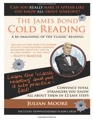 The James Bond Cold Reading by Julian Moore