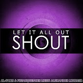 Let It All out (Shout) [AL-Faris & Freakquencer Meets Alexander Metzger] [Alexander Metzger Mix]