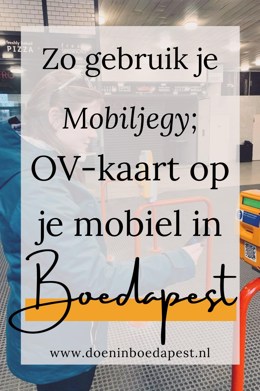 Sinds juni 2019 is er een mobiele OV-kaart in Boedapest. Dit is hoe het werkt, wat de voor- en nadelen zijn, en wat je nog meer moet weten!