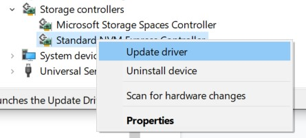 Open the Storage Controllers; option and right-click on the Controller and choose Update Driver Software