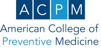 American College of Preventive Medicine - Art & Science of Health Promotion  Institute