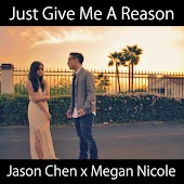 Just Give Me a Reason (originally by P!nk feat. Nate Ruess)