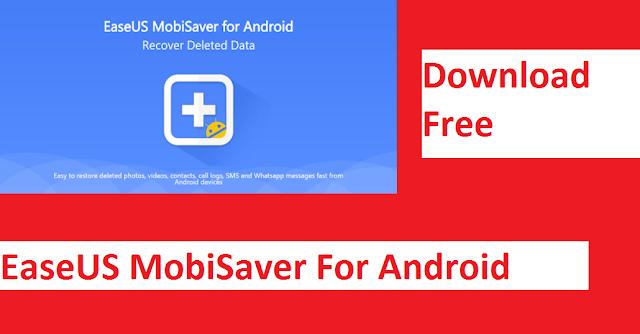 EaseUS MobiSaver Data recovery Software