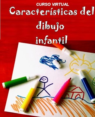Curso virtual sobre CARACTERÍSTICAS DEL DIBUJO INFANTIL  www.encuentrovirtualpsp.com.ar