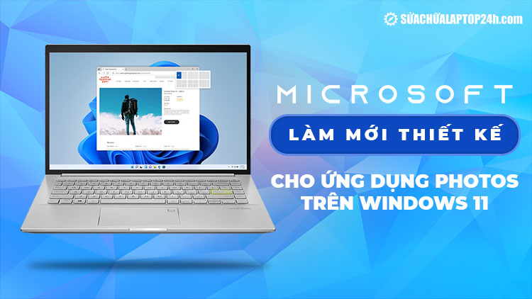 Windows 11 sẽ làm mới thiết kế cho ứng dụng Photos
