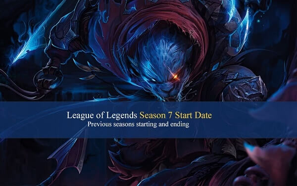 When does season 7 start in LoL