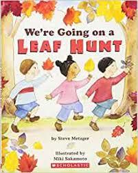We're Going on a Leaf Hunt: Steve Metzger, Miki Sakamoto: 8601420451193:  Amazon.com: Books
