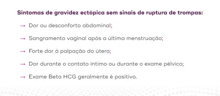 Sintomas de gravidez ectópica sem sinais de ruptura de trompas