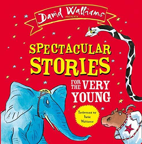 Spectacular Stories for the Very Young: Four Hilarious Stories