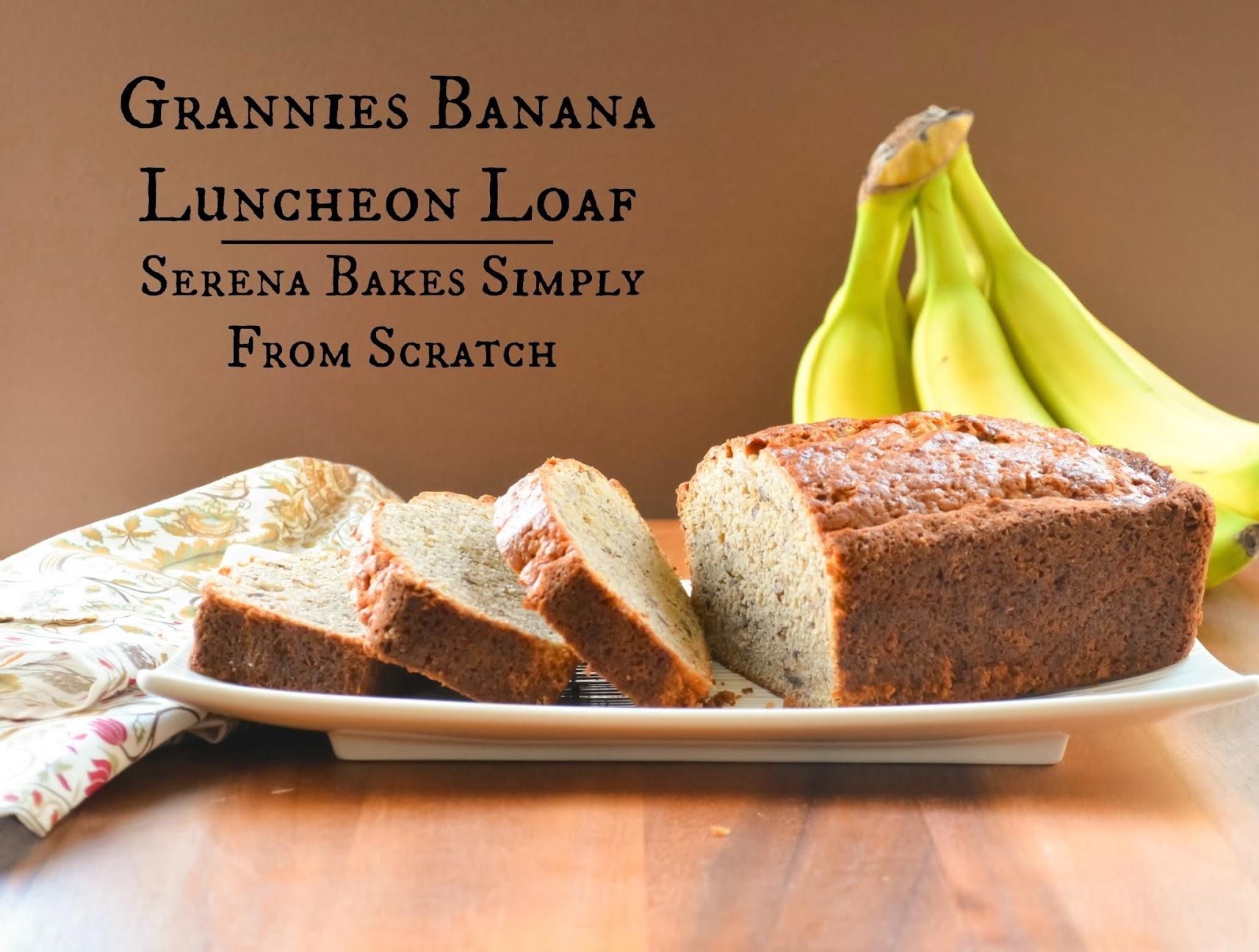 Grannies Banana Luncheon Loaf