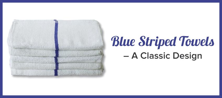 Blue Striped Towels - A Classic Design