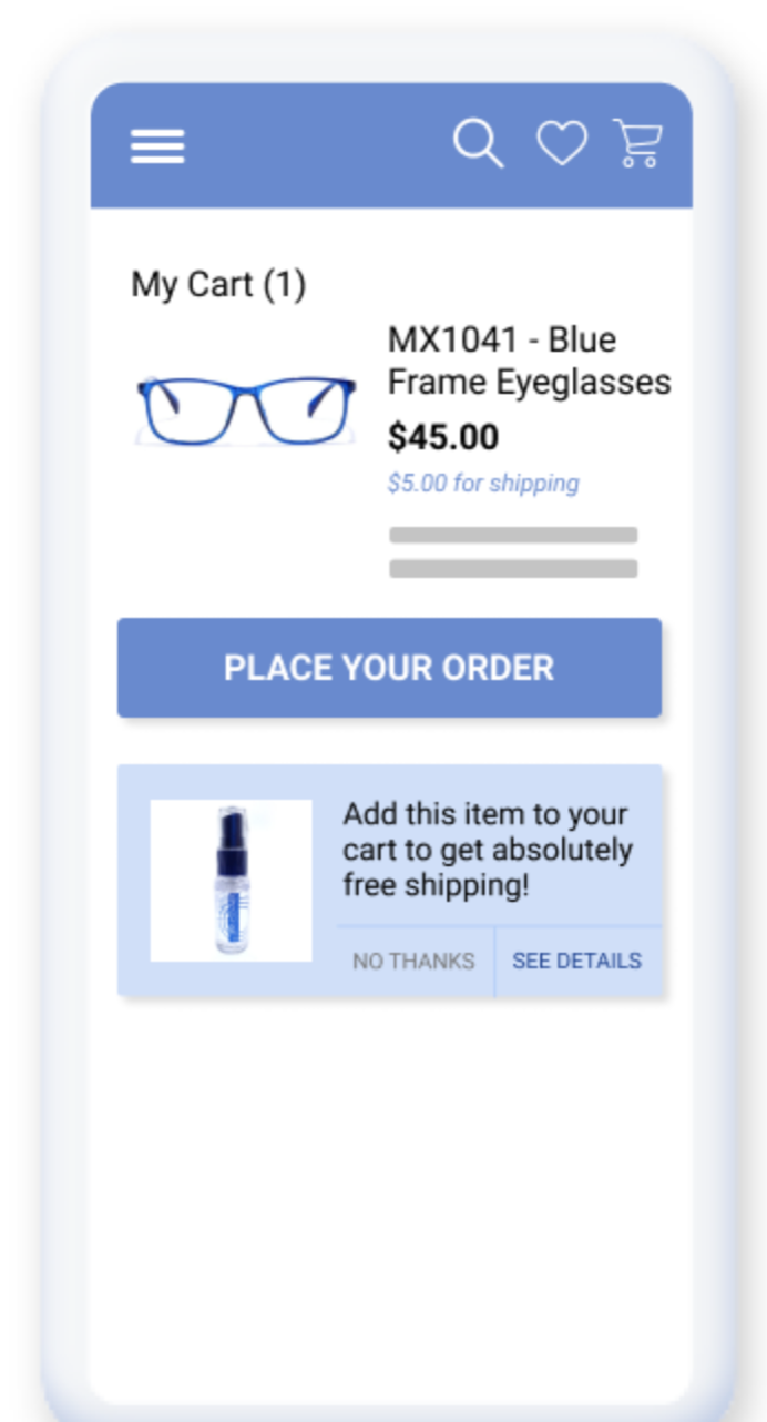 Nudges for Higher Retention by adding another valuable item to their cart to enjoy absolutely free shipping