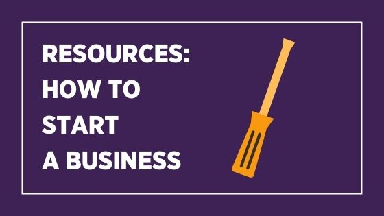 Resources How to start a business