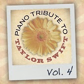 Piano Tribute to Taylor Swift, Vol. 4