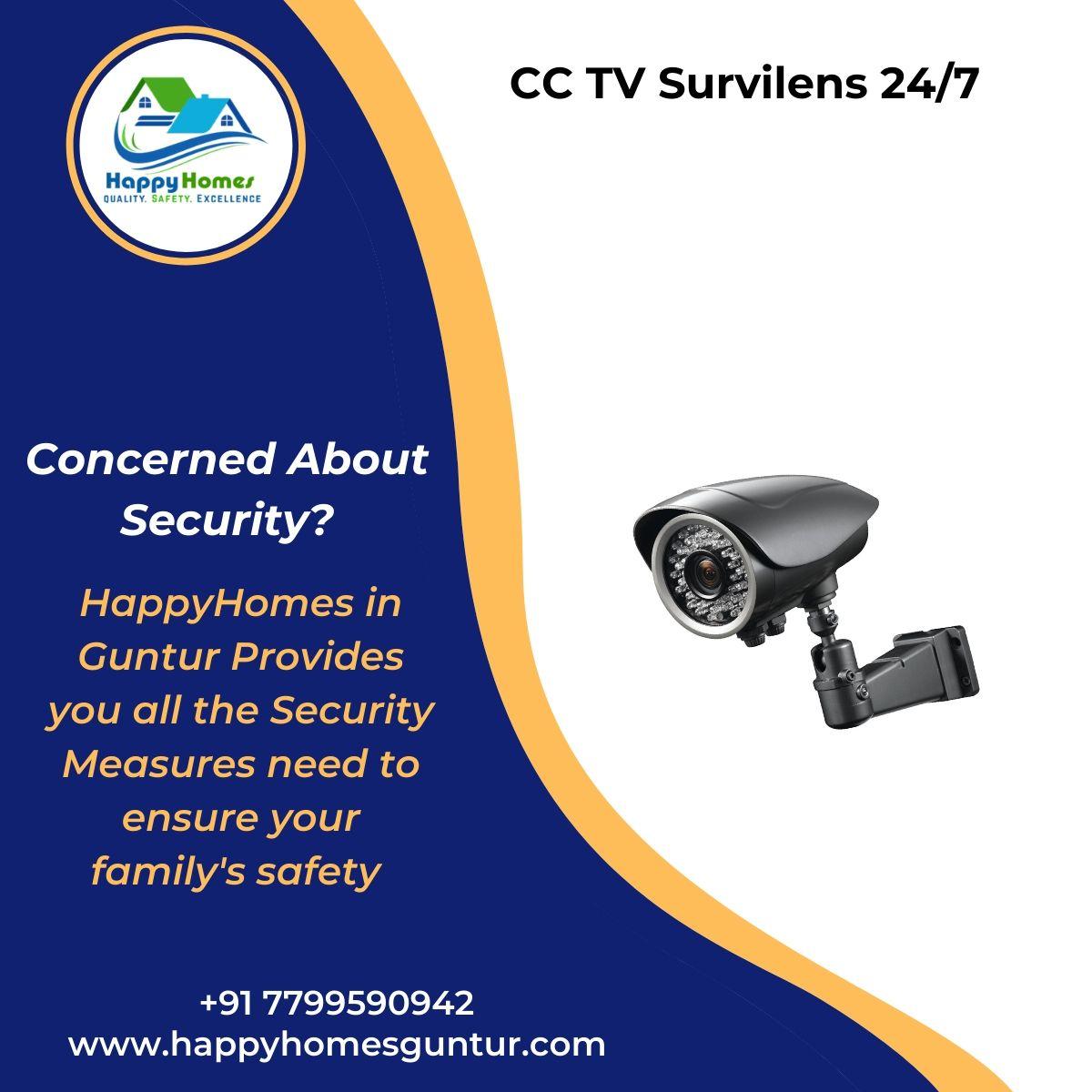 CC TV Survilens 24/7 - Happyhomes Guntur