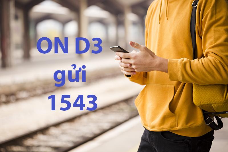 Soạn ON D3 gửi 1543 để đăng ký gói cước 3G/4G/5G Vinaphone D3. Thegioigoicuoc.com