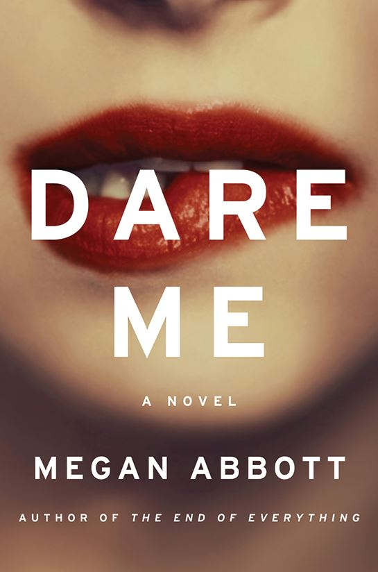 The cover of DARE ME features a heavily lipsticked feminine mouth in sharp focus. The rest of the lower half of the face is in soft focus. The person in the image is biting her lip.