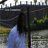 Love Conspiracy (feat. Ace Regin)