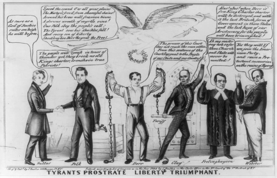 """A black-and-white political cartoon applauding Democratic support of the Dorrite cause in Rhode Island. Title: """"TYRANTS PROSTRATE LIBERTY TRIUMPHANT."""" Six men stand in a row. Text of the quotes. Dallas: """"As sure as a God of Justice rules on high he will be free."""" Fame: """"Speed the sound O'er all your plains The Martyr's freed from shameful chains! Around his brow will freemen twine A glorious wreath of myrtle vine! Our Polk obey the people's call; The Tyrant sees his shackles fall! And every son of Liberty Shout long live Dorr the great the Free!"""" Polk: """"The people will speak in tones of thunder yet, they brook no old King's charter, to enchain true patriots!"""" Dorr: """"The process of this Court does not reach the man within, From this sentence of the Court I appeal to the People of our State and our Country!"""" Clay: """"Alas! alas! when Dorr is free King Charles charter will be destroyed, and with it the last British form of Government in these States. and the last hope of our Aristocracy for the people will have triumphed!"""" Frelinghuysen: """"Ah my master say not so for then Church and State will never be united!"""" Webster: """"Yes they will If we join the American Party, and raise a Protestant succession on the ruins of Popery."""""""