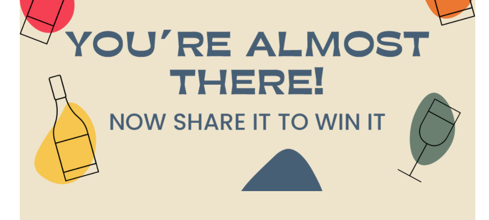"""""""Share it to win it"""" is a great way to use referrals to get your business out to a bigger audience."""