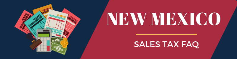 New Mexico Sales Tax Guide