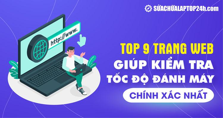 Top website kiểm tra tốc độ đánh máy online