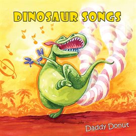 This is an image of a book cover called Dinosaur Songs.