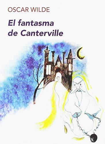 El fantasma de Canterville: 1 (Los Imprescindibles): Amazon.es: Wilde,  Oscar, Lacruz Muntadas, Mario: Libros