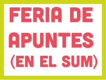 Feria de Apuntes (en el sum)