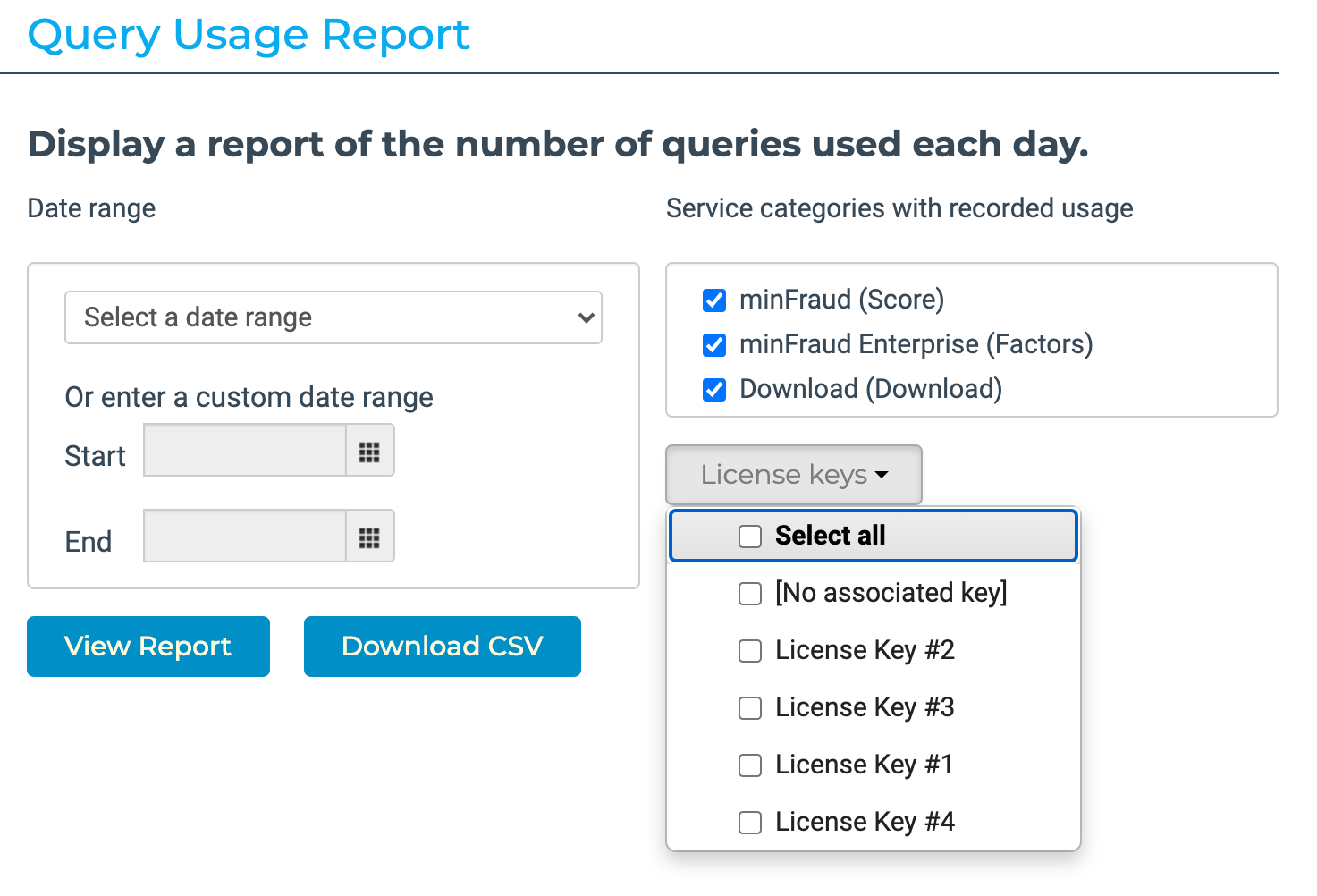 You can filter your usage reports by your MaxMind License Key.