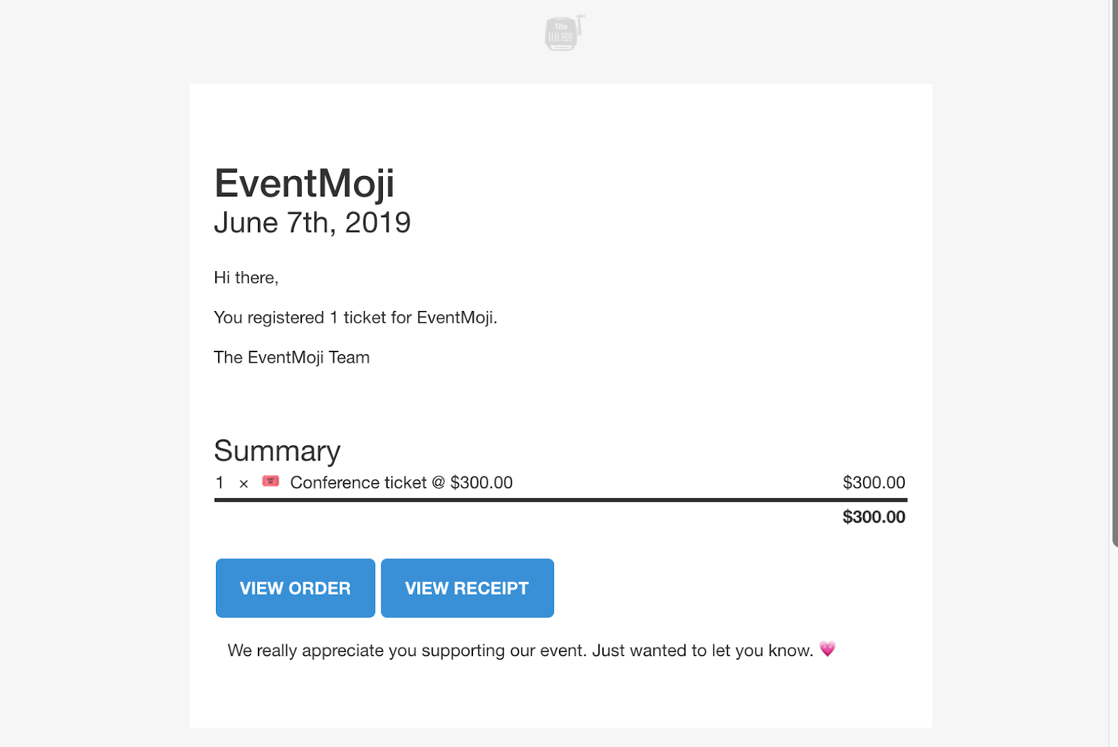 Confirmation email with a custom footer saying: We really appreciate you supporting our event. Just wanted to let you know. ?