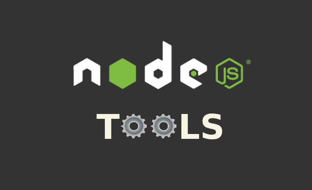 List of best tools for Node.js programmers