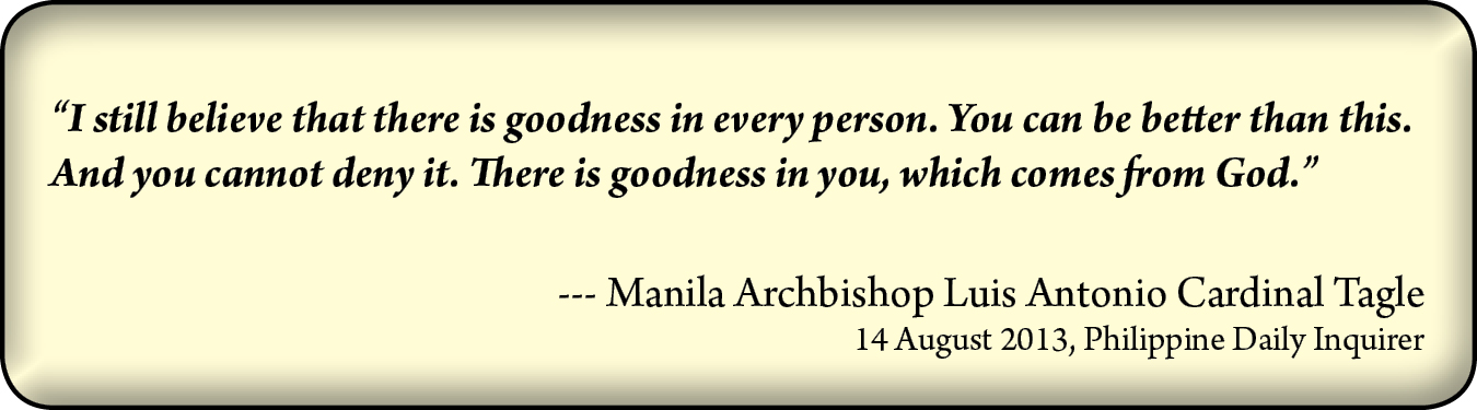 An appeal made by Manila Archbishop Luis Antonio Cardinal Tagle on August 14, 2013